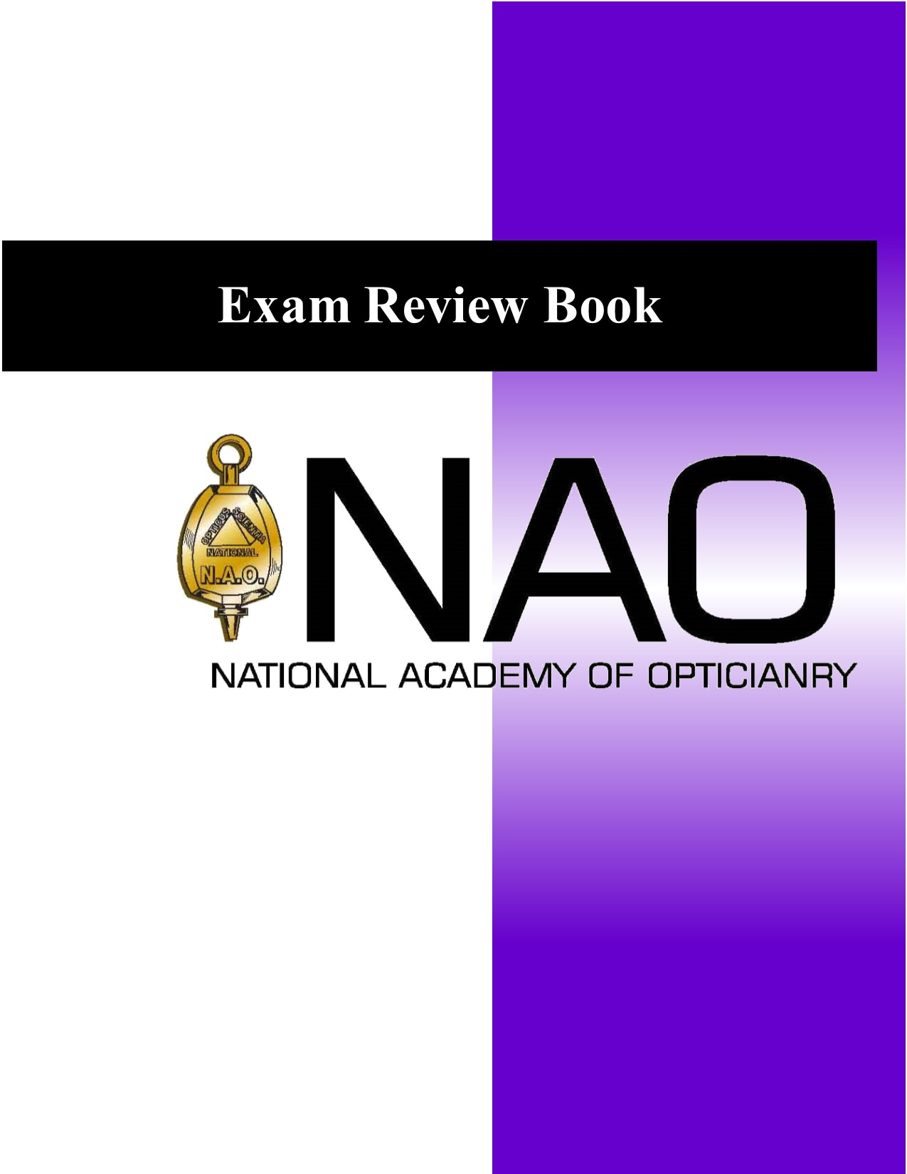 Review Courses for the ABO and NCLE Exams