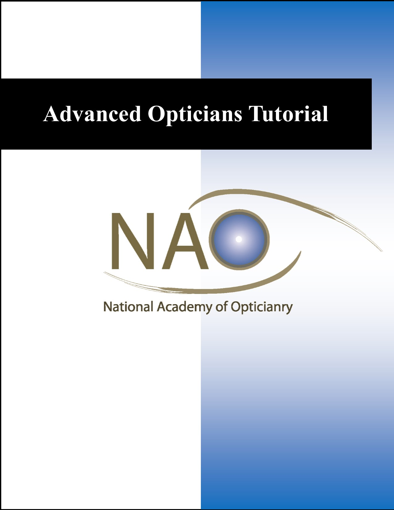 Nao Advanced Opticians Tutorial Abo Advanced Exam