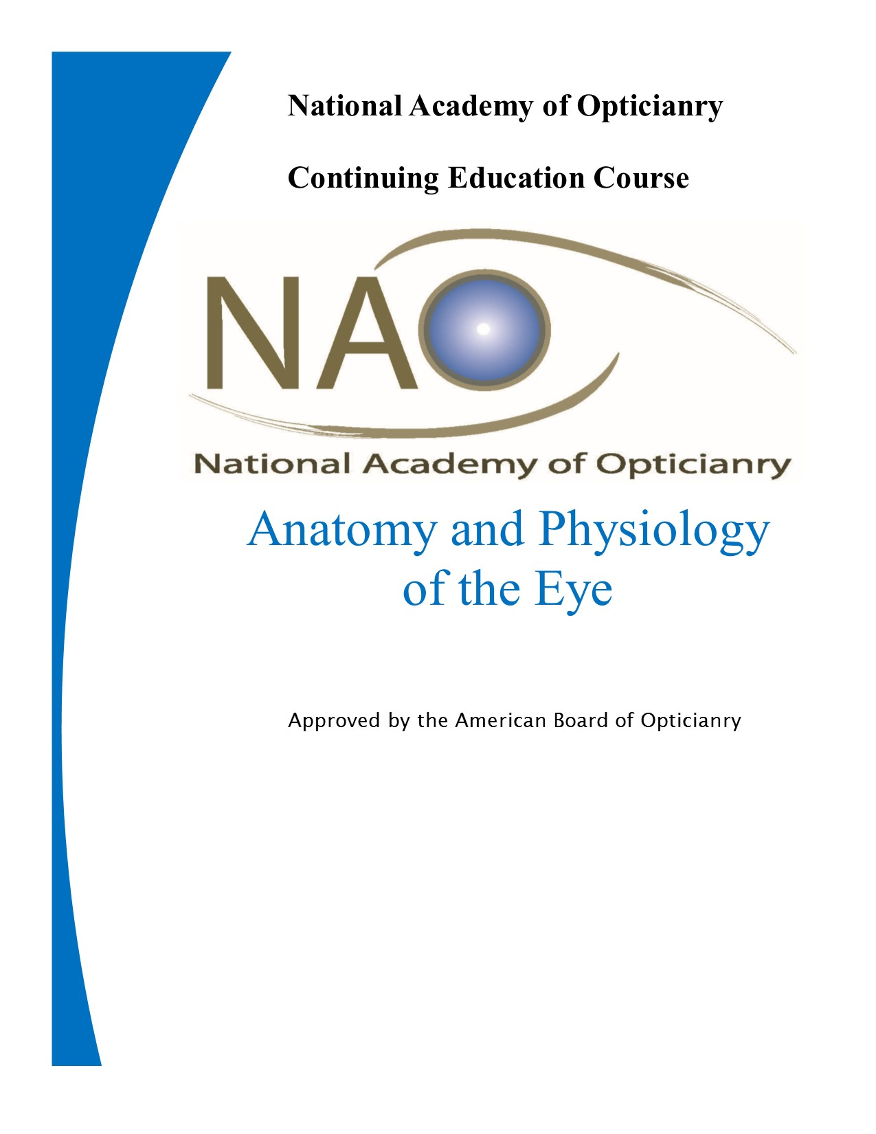 NAO | Anatomy and Physiology of the Eye